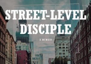 Read more about the article Street Level Disciple
